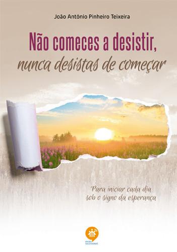NaoComecesDesistir_400.jpg