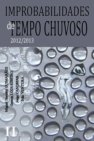 Improbabilidades de Tempo Chuvoso - 2012/2013