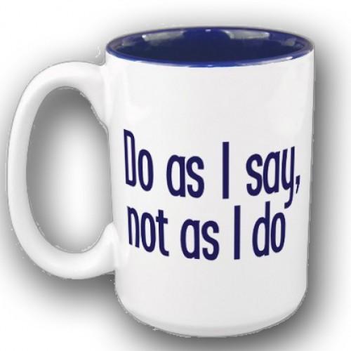 do-as-i-say-not-as-i-do[1].jpg
