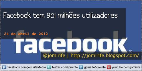 Blog: Facebook tem 901 milhões utilizadore