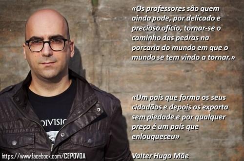 Valter Hugo Mãe, os professores