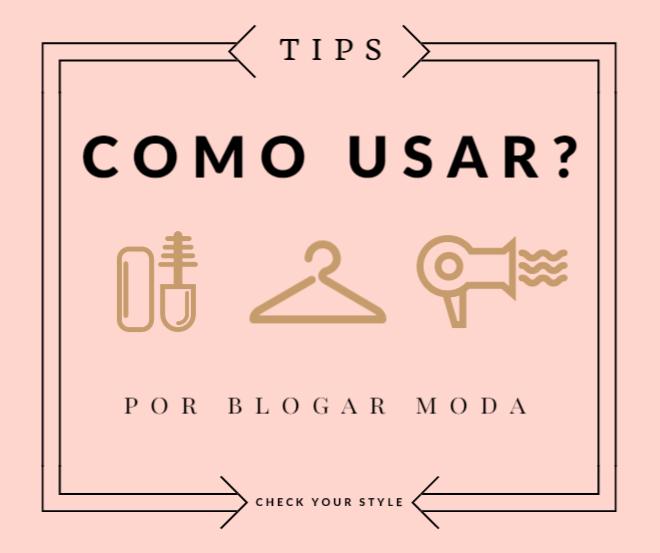 como-usar-blogar-moda-dicas.png