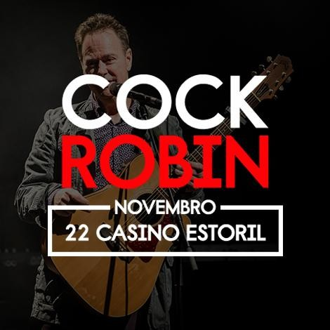 COCK ROBIN_Casino Estoril_2.jpg