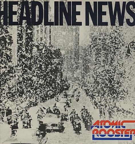 AtomicRooster-HeadlineNews-1983.jpg