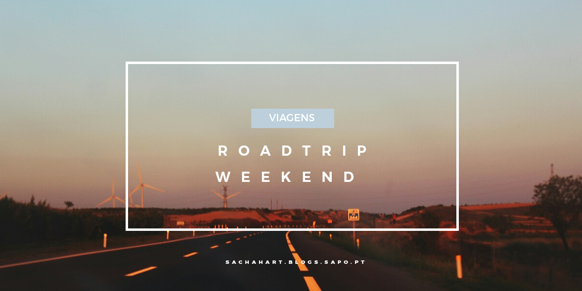 Roadtrip Weekend