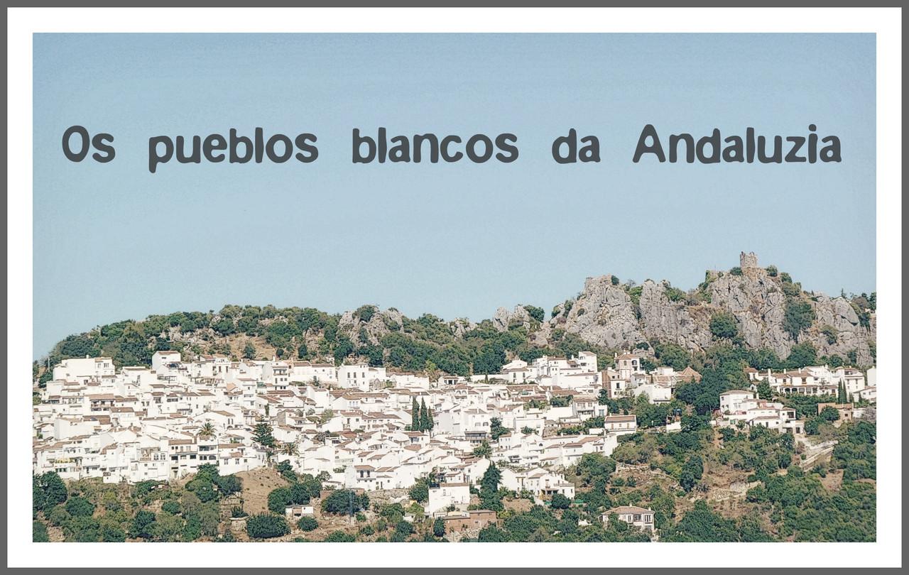 Os pueblos blancos da Andaluzia.jpg
