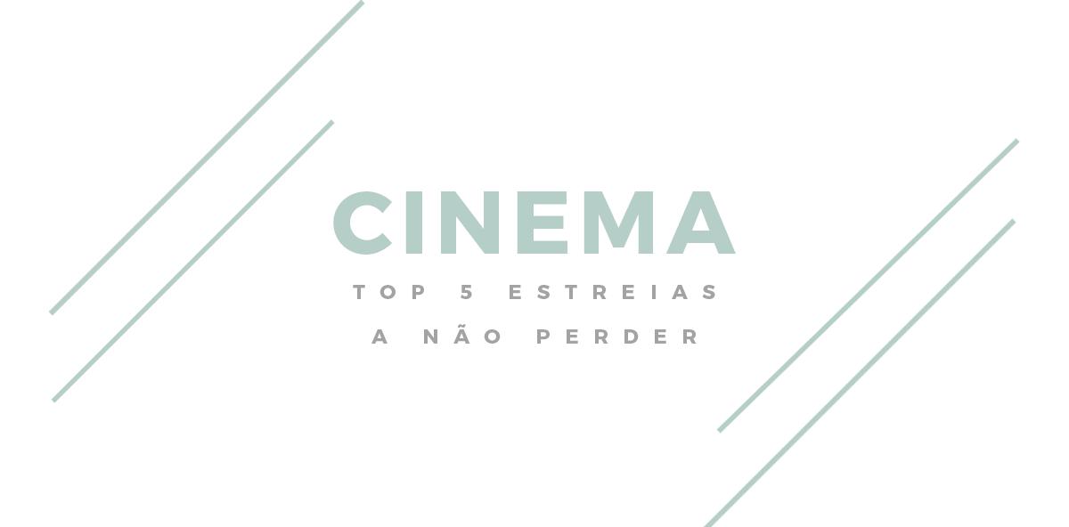 Cinema // estreias a não perder