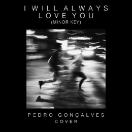 Pedro Gonçalves - I Will Always Love You