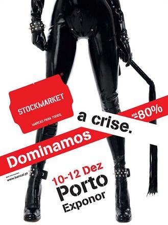 Publicidade agressiva a anunciar o Stockmarket do fim-de-semana, na Exponor...