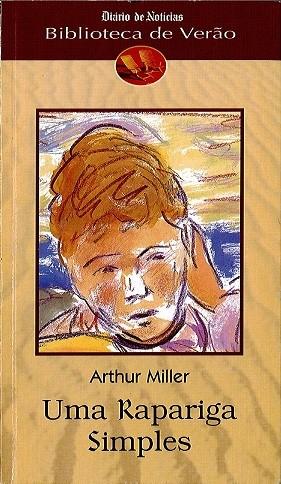 Uma rapariga simples - Arthur Miller (capa)
